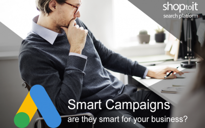 Why Google Ads Smart Campaigns May Not be Smart for Your Business